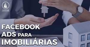 Facebook Ads para Imobiliárias