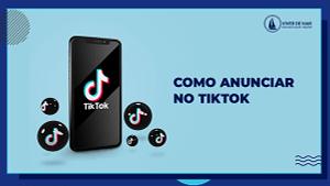 Como Anunciar no TikTok